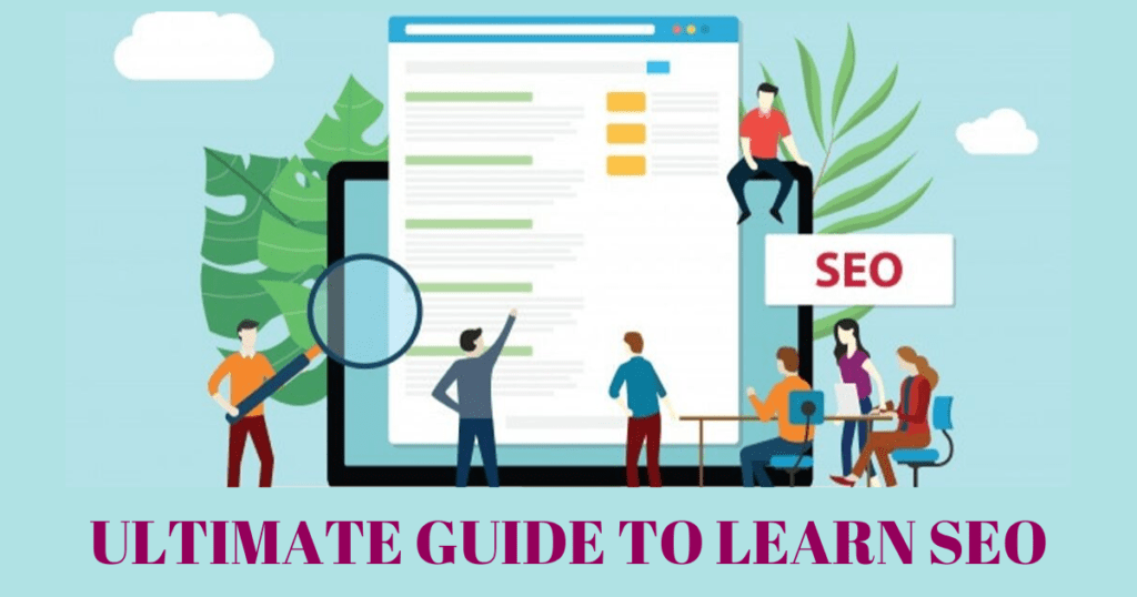 The Ultimate Guide to Learn SEO for Beginners