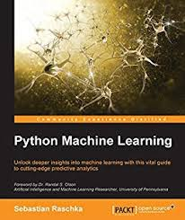 Python Machine Learning: Sebestain Raschka
