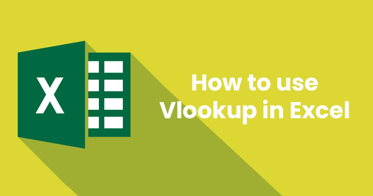 How To Use Vlookup in Excel?