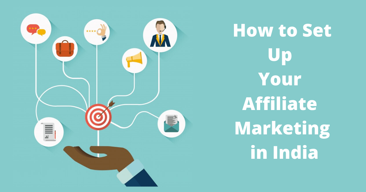 How to Set up Your Affiliate Marketing in India?
