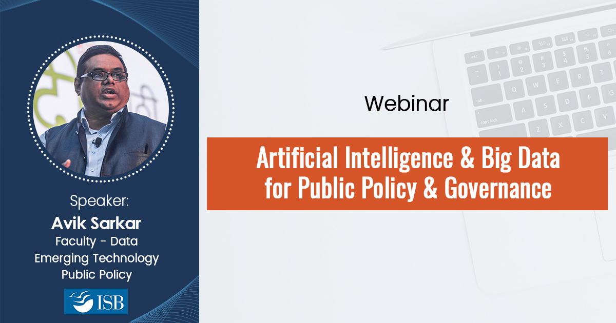 Artificial Intelligence & Big Data for Public Policy & Governance – Webinar Recording