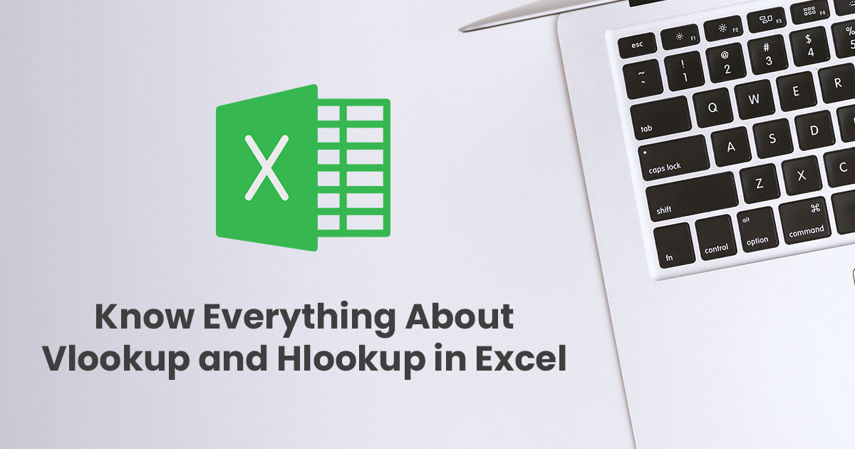 Know Everything About Vlookup and Hlookup in Excel