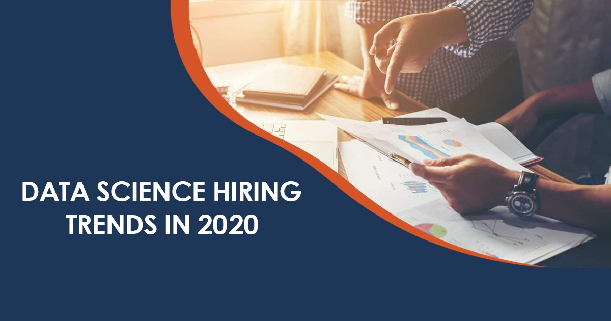 Data Science Hiring Trends to Watch Out for in 2020