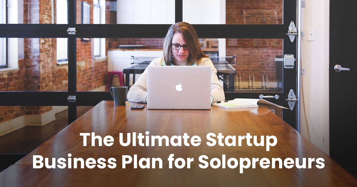 The Ultimate Startup Business Plan for Solopreneurs