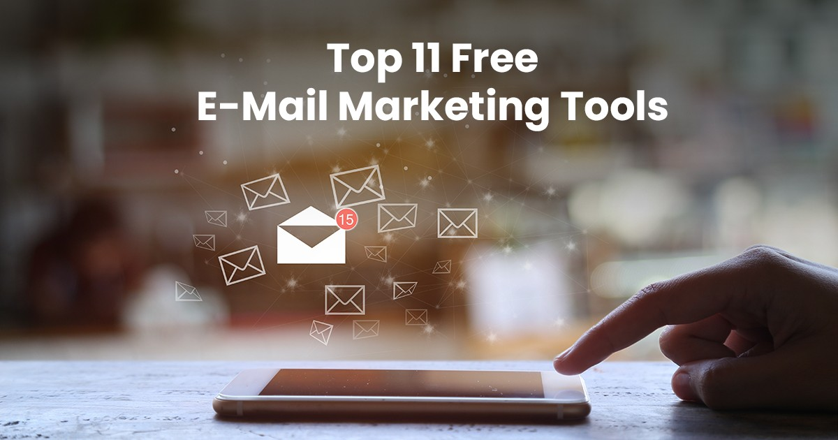 Top 13 Free Email Marketing Tools for Your Business