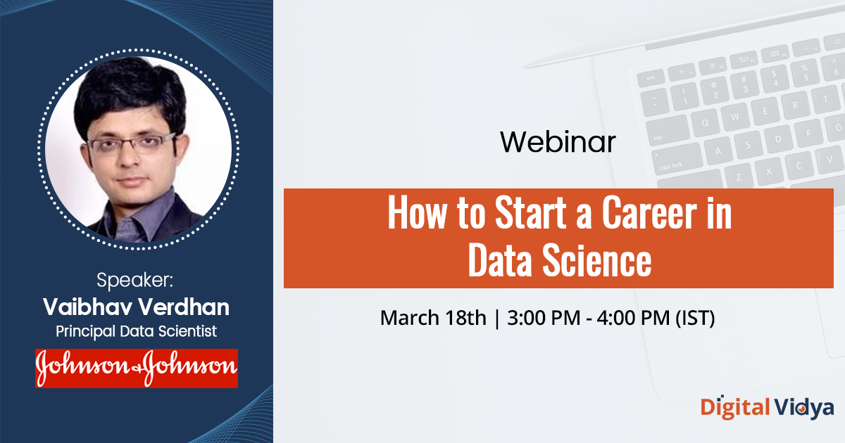 How to Start a Career in Data Science – Webinar Recording
