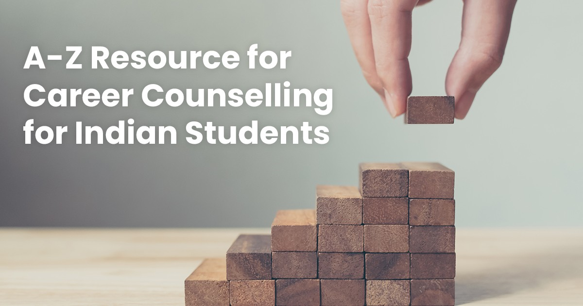 A-Z Career Counselling Resources for Indian Students