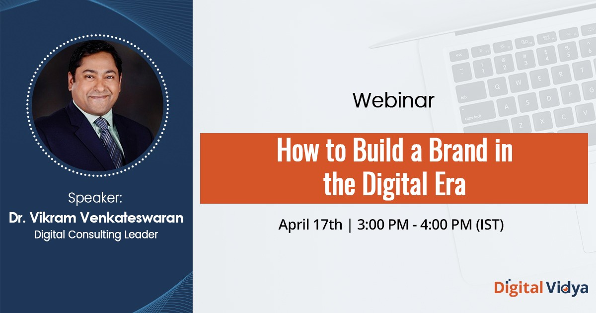 How to Build a Brand in the Digital Era – Webinar Recording
