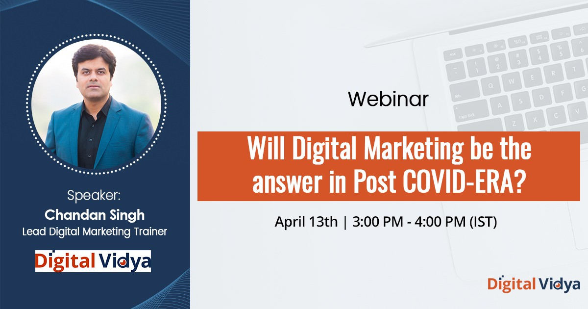 Will Digital Marketing be the answer in Post COVID-ERA? – Webinar Recording