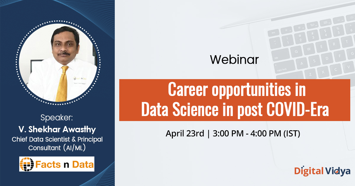 Career Opportunities in Data Science in Post COVID-Era – Webinar Recording