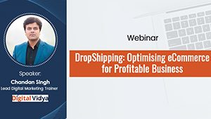 DropShipping: Optimising eCommerce for Profitable Business