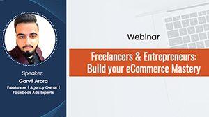 Freelancers & Entrepreneurs: Build your eCommerce Mastery