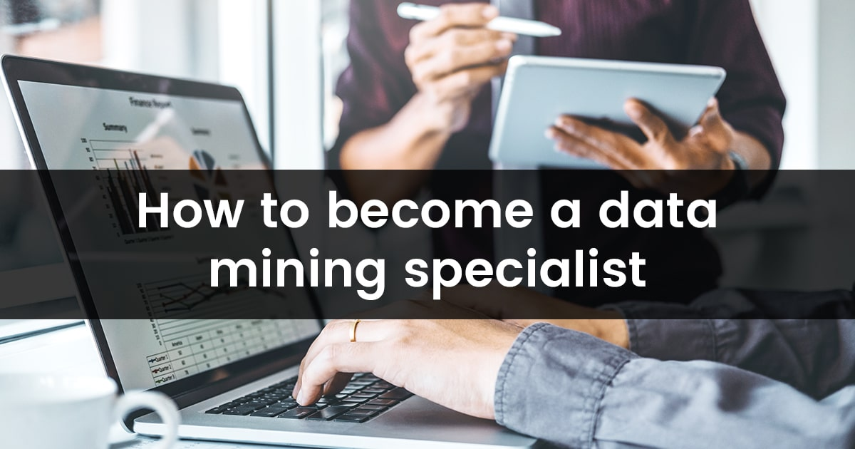 How to become a Data Mining Specialist