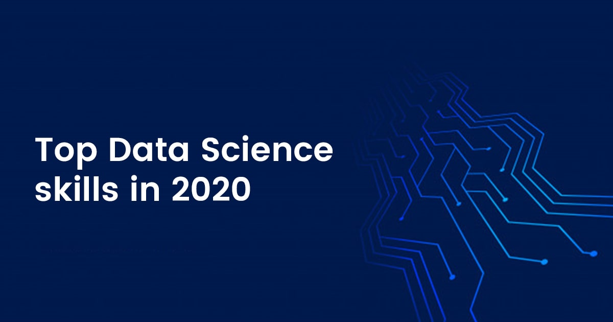 Top 15 Data Science Skills in 2020