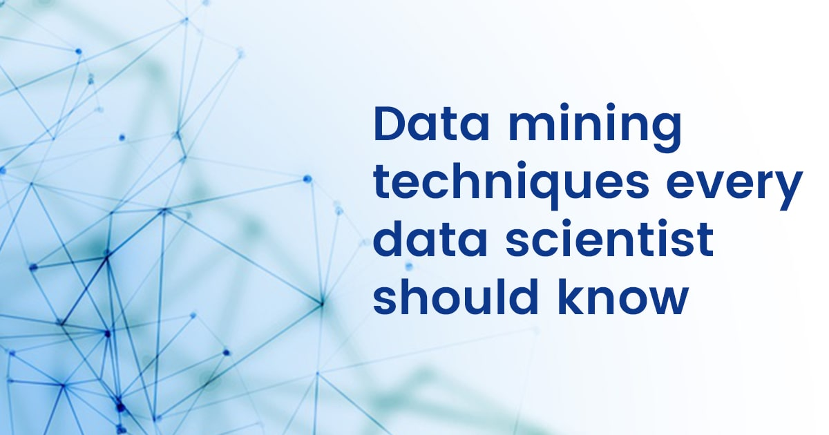13 Data Mining Techniques every Data Scientist should Know